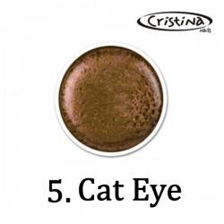 """CAT EYE """" Kocie Oko""""-05 Cristina"""